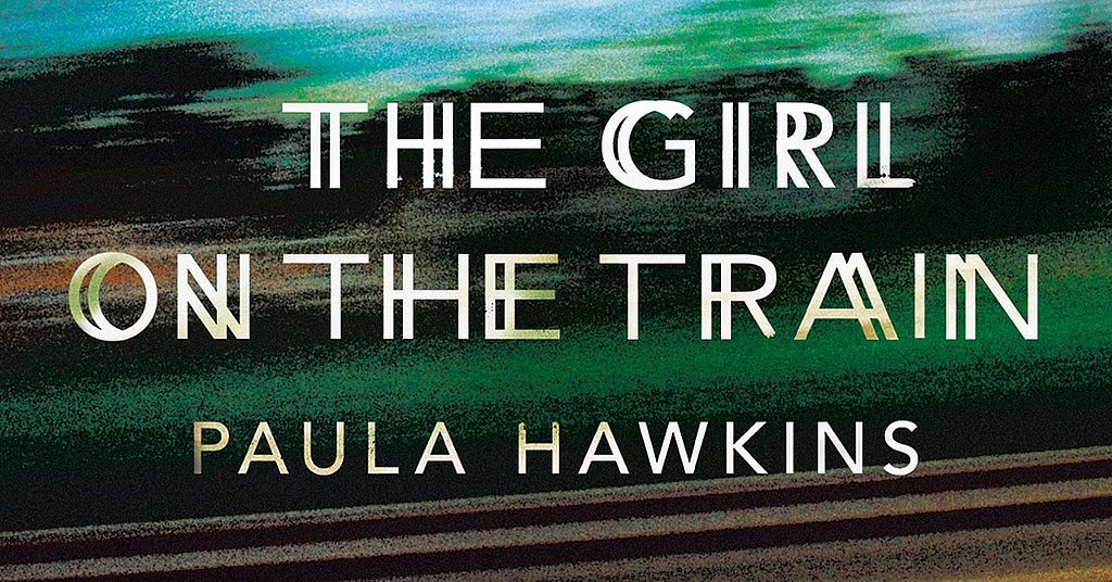 Reviewing The Girl on the Train